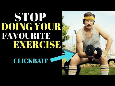 STOP Doing Your Favourite Exercise (Kind of)