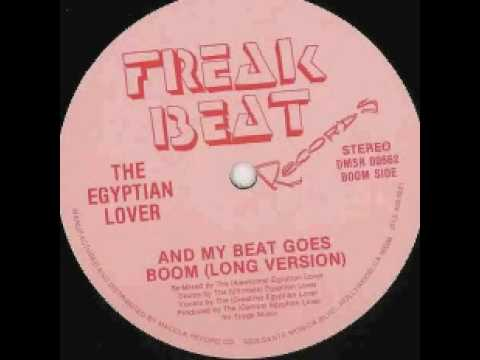 Old School Beats - Egyptian Lover - And My Beat Goes Boom
