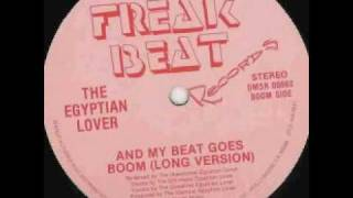 Old School Beats - Egyptian Lover - And My Beat Goes Boom Thumbnail