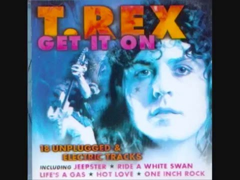 Download Youtube: Get It On - T-Rex