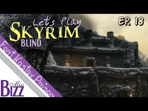 Let's Play Skyrim Blind Ep. 18 - Fort Kastav Prison