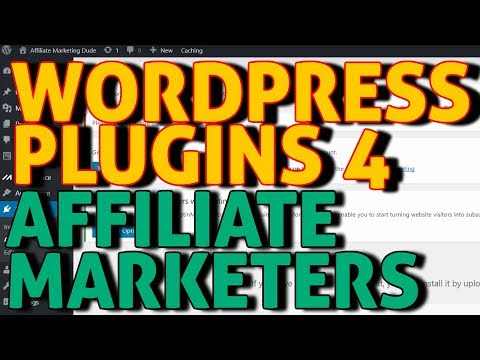 WordPress Plugin For Affiliate Marketing – MUST Have Top Plugin For Affiliate Bloggers And Marketers