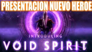 "PRESENTACIÓN DEL PROXIMO HEROE  ""VOID SPIRIT"" - THE INTERNATIONAL 2019 DOTA 2"