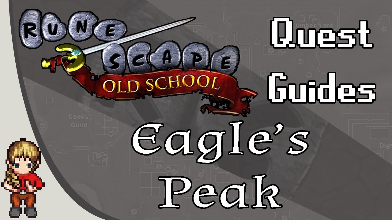 Osrs Eagle S Peak Quest Guide Youtube Guests can enjoy free breakfast. osrs eagle s peak quest guide