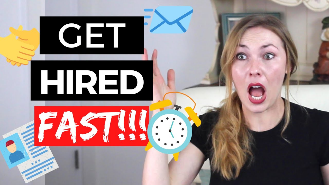 What is the Fastest Way to Get a Job? Ways to Get Hired Fast!