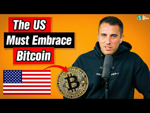 The US MUST Embrace Bitcoin