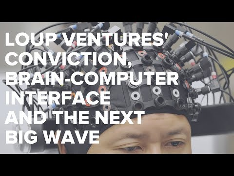 Loup Ventures' Conviction, Brain-Computer Interface and the Next Big Wave