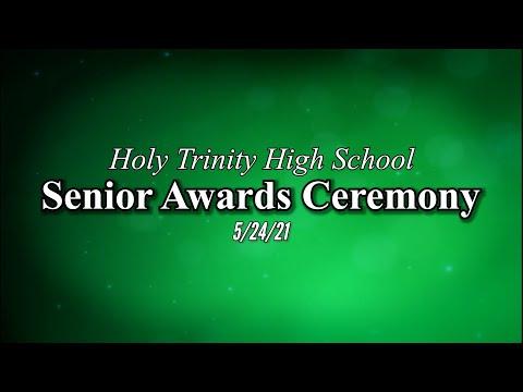 May 24th 2021 Holy Trinity High School Senior Awards Ceremony