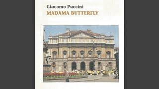 """Madama Butterfly, Act III: """"Io so che alle sue pene... Addio fiorito asil"""""""