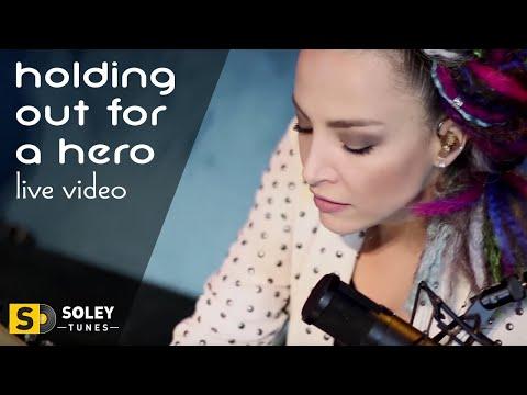 Su Soley - Holding Out For A Hero (O Benim Dünyam)