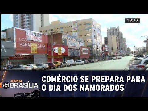 Comércio se prepara para o dia dos namorados | Jornal SBT Brasília 08/06/2018