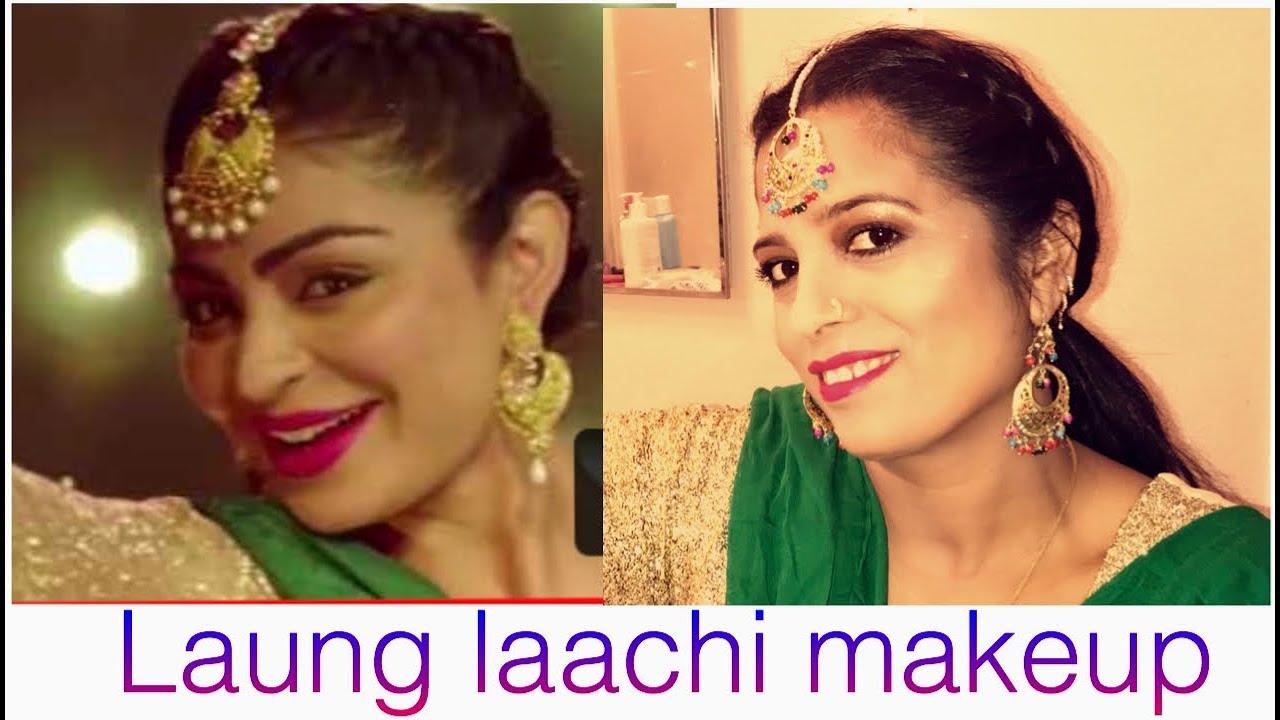 Laung Laachi Neeru Bajwa Inspired Makeup Youtube