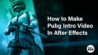 How to Make Pubg Intro Video In After Effects | Pubg Intro | Gaming Intro | OMER J | OMER J GRAPHICS