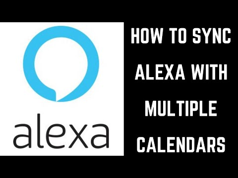 How To Sync Alexa With Multiple Calendars