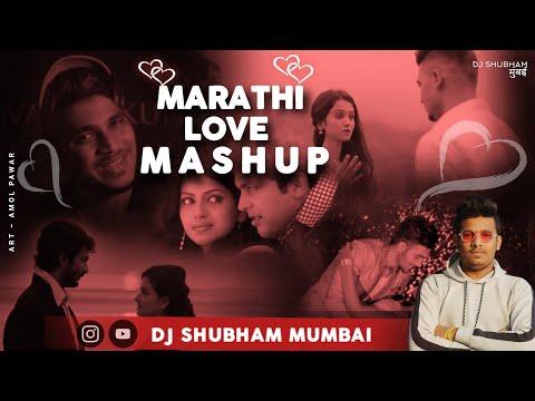 marathi-love-mashup-|-dj-shubham-mumbai-|-love-mashup-2020