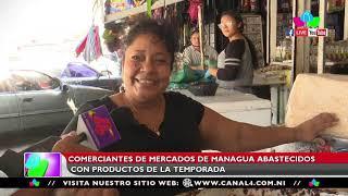 Comerciantes de mercados de Managua abastecidos con productos de la temporada