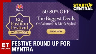 '4 million customers shopped in festive season sale' says Myntra CEO Amar Nagaram | StartUp Central