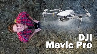 My First Drone - DJI Mavic Pro - Unboxing + Test
