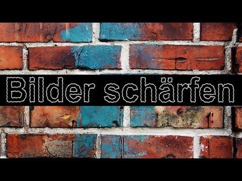 GIMP - Tutorial - Bilder schärfen - Deutsch - HD