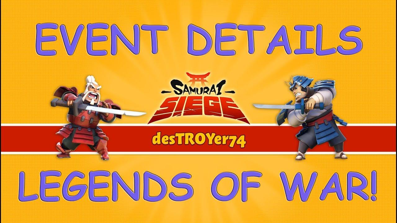 Samurai Siege Event - Legends of War! - YouTube