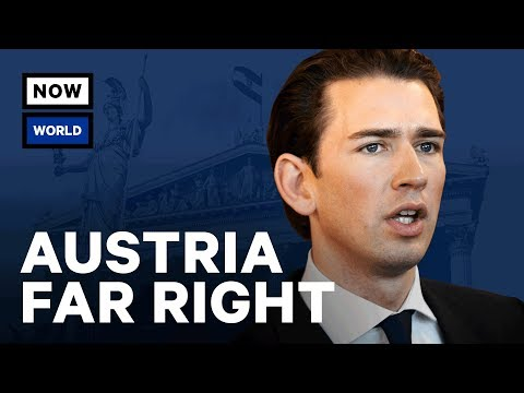 Who Is Austria's Far Right Millennial Leader Sebastian Kurz? | NowThis World