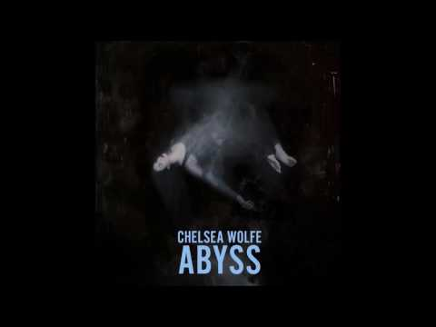 Chelsea Wolfe - Abyss [Full Album][2015]