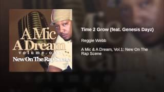 Time 2 Grow (feat. Genesis Dayz)
