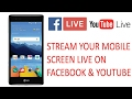How To Live Stream Your Mobile Screen On Facebook and Etc.