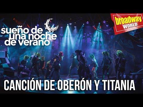 SUEÑO DE UNA NOCHE DE VERANO - Canción de Oberón y Titania (Madrid, 2018)