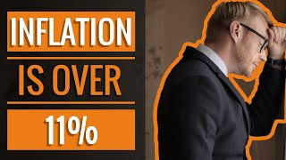 Inflation is over 11%
