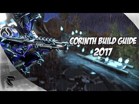 Warframe: Corinth Build Guide 2017