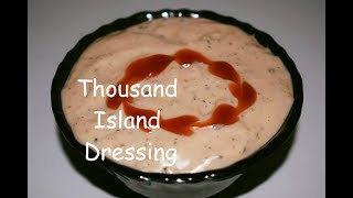 How To Make Thousand Island Dressing | Homemade Thousand Island Dressing Recipe