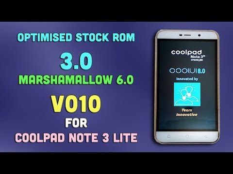 How to install OPTIMIZED STOCK ROM 3 0 in coolpad note 3 lite (HINDI) (FULL  TUTORIAL)