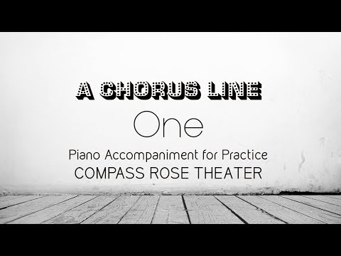 One  A Chorus Line Piano Accompaniment for Practice for Actors & Choreographer