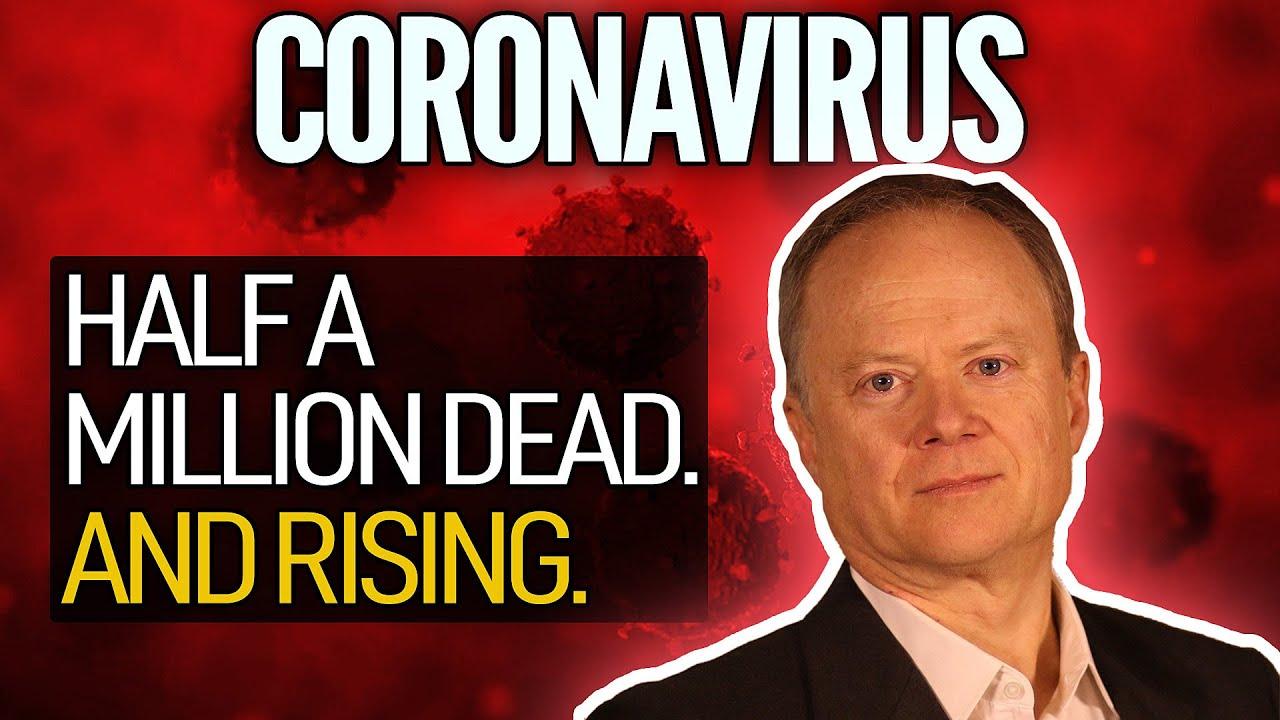 Covid-19: Half A Million Dead. And Rising.