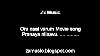 Oru naal Varum movie song Pranaya nilavu.....