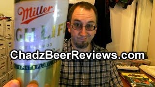 Miller High Life | Chad'z Beer Reviews #749