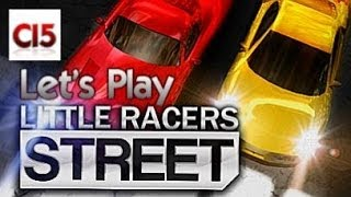 Let's Play, LITTLE RACERS STREET