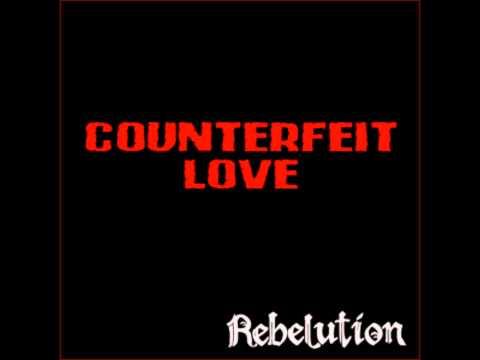 Rebelution – Counterfeit Love