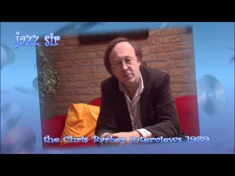 Jazz Sir - the great Chris Barber interviews part 03