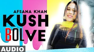 kuch-bol-ve-full-afsana-khan-sargun-mehta-binnu-dhillon-new-punjabi-songs-2019