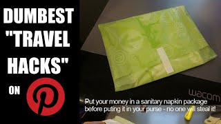 "DUMBEST ""TRAVEL HACKS"" ON PINTEREST... EVER!"