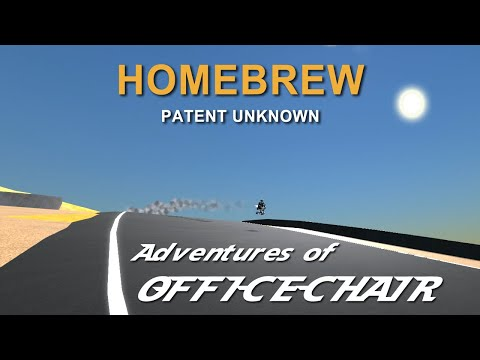 The Adventures of Officechair (Homebrew: Patent Unknown)  