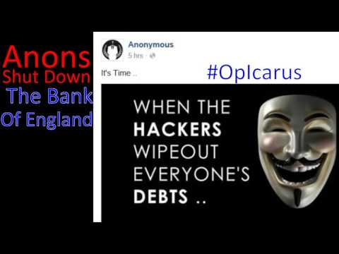 #Anonymous Takes Down #BankofEngland #OpIcarus