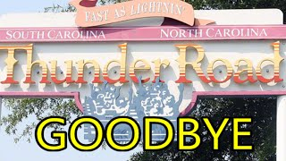 THUNDER ROAD CLOSED AT CAROWINDS- TRIBUTE/GOODBYE