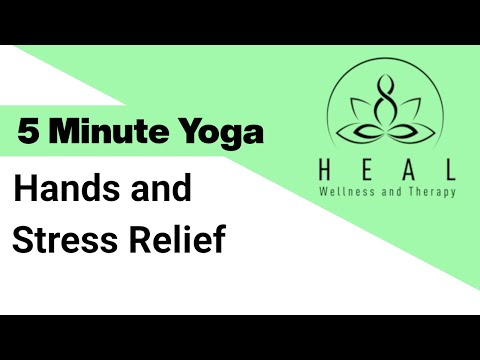5 Minute Yoga - Hands and Stress Relief