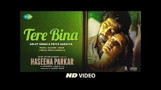Tere Bina Song  I Haseena Parkar I Shraddha Kapoor I Siddhanth Kapoor i Ankur Bhatia