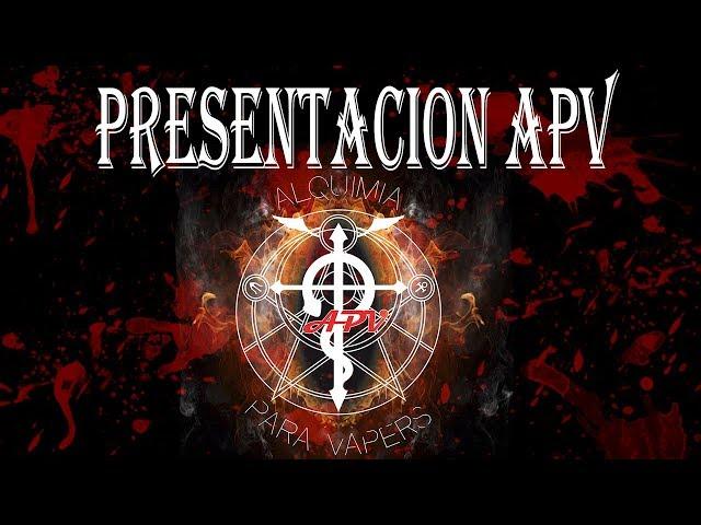 Presentacion canal APV (Alquimia para Vapers)
