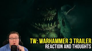Total War Warhammer 3 ANNOUNCED! Reaction & Thoughts!