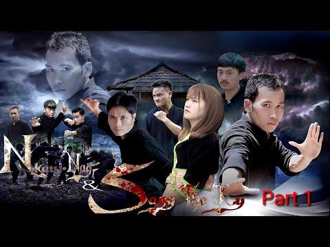 Nkauj Nag Thiab Sang The Ky ( Phim võ thuật hay Hmong Viet Nam ) | Tổng hợp phim Võ Thuật hay 1